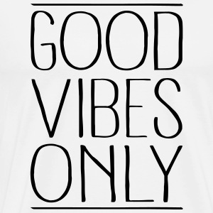 Good Vibes Only Sweat-shirts - T-shirt Premium Homme