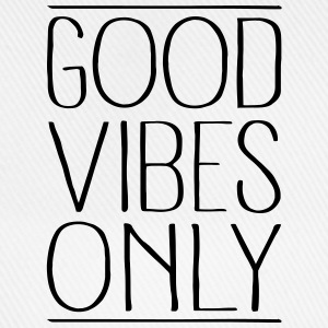 Good Vibes Only Sweat-shirts - Casquette classique