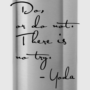 Yoda Quote - Do or do not, there is no try. - Water Bottle