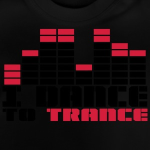 DANCE TO TRANCE Shirts - Baby T-Shirt