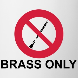 Brass Only Tee shirts - Tasse