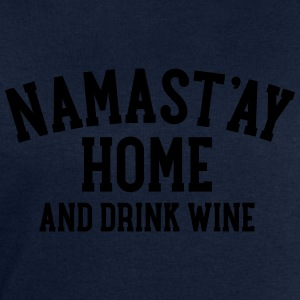 Namast\'ay Home And Drink Wine T-shirts - Sweatshirt herr från Stanley & Stella