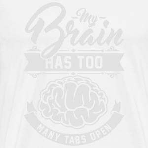 my brain has too many tabs open Langarmshirts - Männer Premium T-Shirt