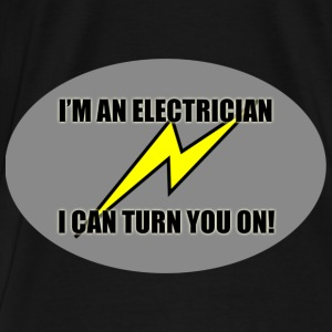 Electrician turn you on - Men's Premium T-Shirt