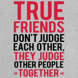 TRUE JUDGMENT TOGETHER OTHER FRIENDS Shirts - Baby T-Shirt