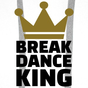 Breakdance King T-Shirts - Männer Premium Hoodie