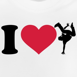 I love Breakdance T-Shirts - Baby T-Shirt
