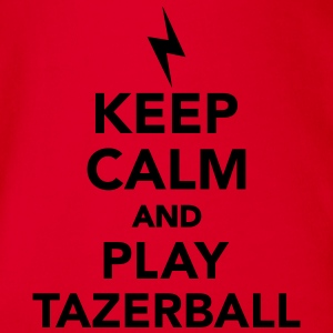 Keep calm and play Tazerball T-Shirts - Baby Bio-Kurzarm-Body