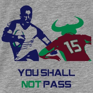You Shall Not Pass - Mannen Premium T-shirt