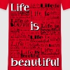 TShirt Ado Life is Beautiful - T-shirt Homme