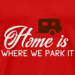 Camper: Home is where we parkt it Toppar - Premium-T-shirt herr