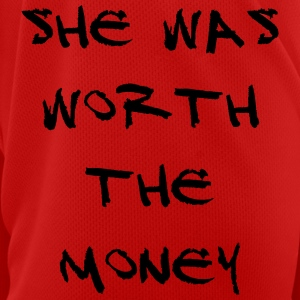 She was worth the money - Men's Breathable T-Shirt