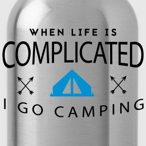 Camping: when life is complicated T-Shirts - Water Bottle