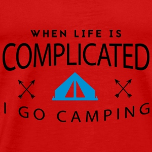 Camping: when life is complicated Top - Maglietta Premium da uomo