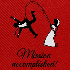 Mission Accomplished / Bride Fishing Husband T-Shirts - Snapback Cap