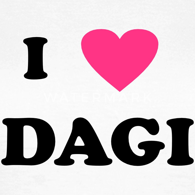 I Love Dagi T-Shirts - Frauen T-Shirt
