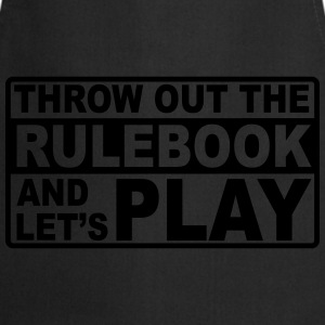 throw out the rulebook T-Shirts - Cooking Apron