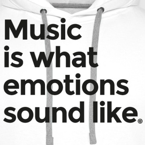 Music is what emotions sound like - Men's Premium Hoodie