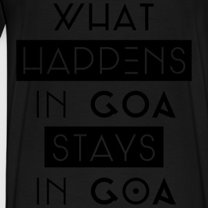 what happens in goa stays in goa Pullover & Hoodies - Männer Premium T-Shirt
