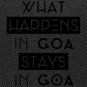 what happens in goa stays in goa Pullover & Hoodies - Snapback Cap