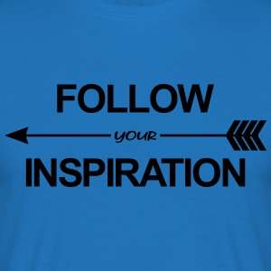 Follow Your Inspiration Tabliers - T-shirt Homme