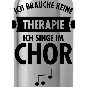 Therapie - Chor T-Shirts - Trinkflasche