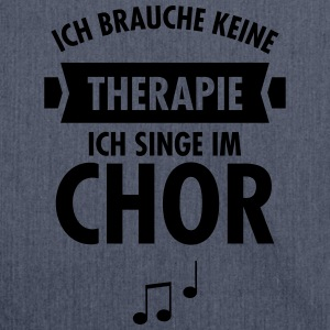 Therapie - Chor T-Shirts - Schultertasche aus Recycling-Material