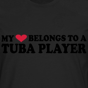 MY HEART BELONGS TO A TUBA PLAYER T-shirts - Långärmad premium-T-shirt herr