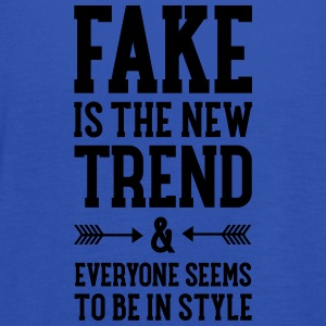 Fake Is The New Trend Tee shirts - Débardeur Femme marque Bella