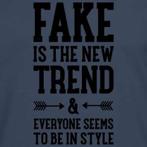 Fake Is The New Trend Tee shirts - T-shirt manches longues Premium Homme