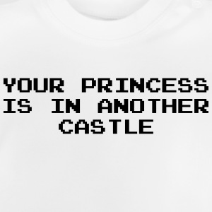 Your Princess is Another Castle / Geek / Gaming Shirts - Baby T-shirt