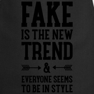 Fake Is The New Trend T-Shirts - Cooking Apron
