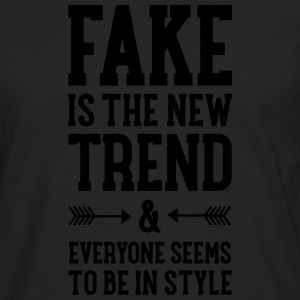 Fake Is The New Trend T-Shirts - Men's Premium Longsleeve Shirt