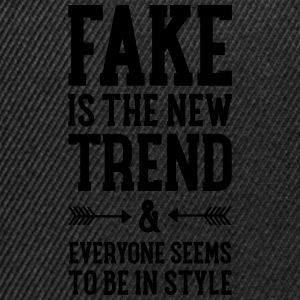 Fake Is The New Trend T-Shirts - Snapback Cap