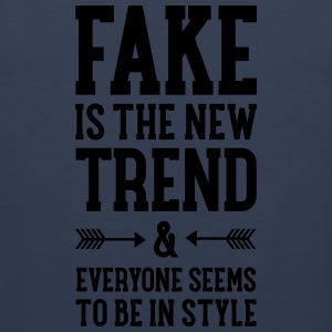 Fake Is The New Trend T-shirts - Mannen Premium tank top