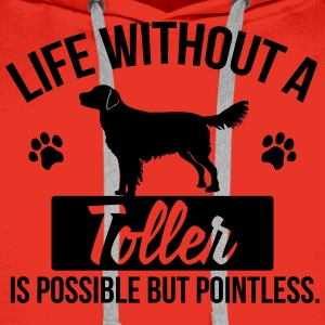 Dog shirt: Life without a Toller is pointless Koszulki - Bluza męska Premium z kapturem