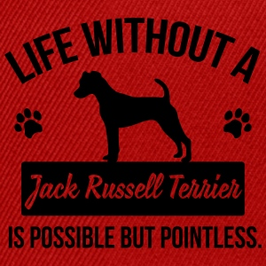 Dog shirt: Life without a Jack Russell = pointless Magliette - Snapback Cap