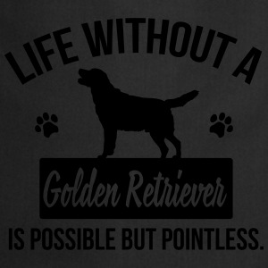 Dog shirt: Life without a Goldie is pointless Tee shirts - Tablier de cuisine