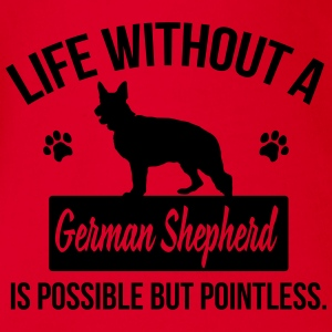 Dog: Life without a German Shepherd = pointless Shirts - Organic Short-sleeved Baby Bodysuit