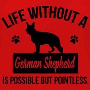 Dog: Life without a German Shepherd = pointless Toppar - Långärmad premium-T-shirt dam