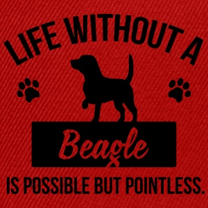 Dog shirt: Life without a Beagle is pointless Camisetas - Gorra Snapback