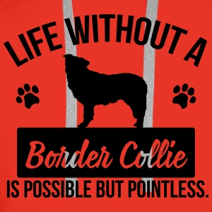 Dog: Life without a Border Collie is pointless Tops - Männer Premium Hoodie