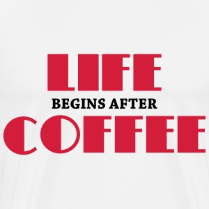 Life begins after coffee Long sleeve shirts - Men's Premium T-Shirt