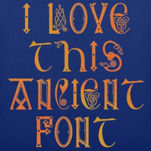 I love this ancient font - Tote Bag