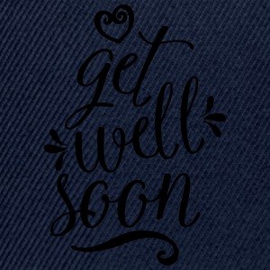 Get Well Soon T-Shirts - Snapback Cap