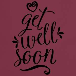 Get Well Soon T-Shirts - Cooking Apron