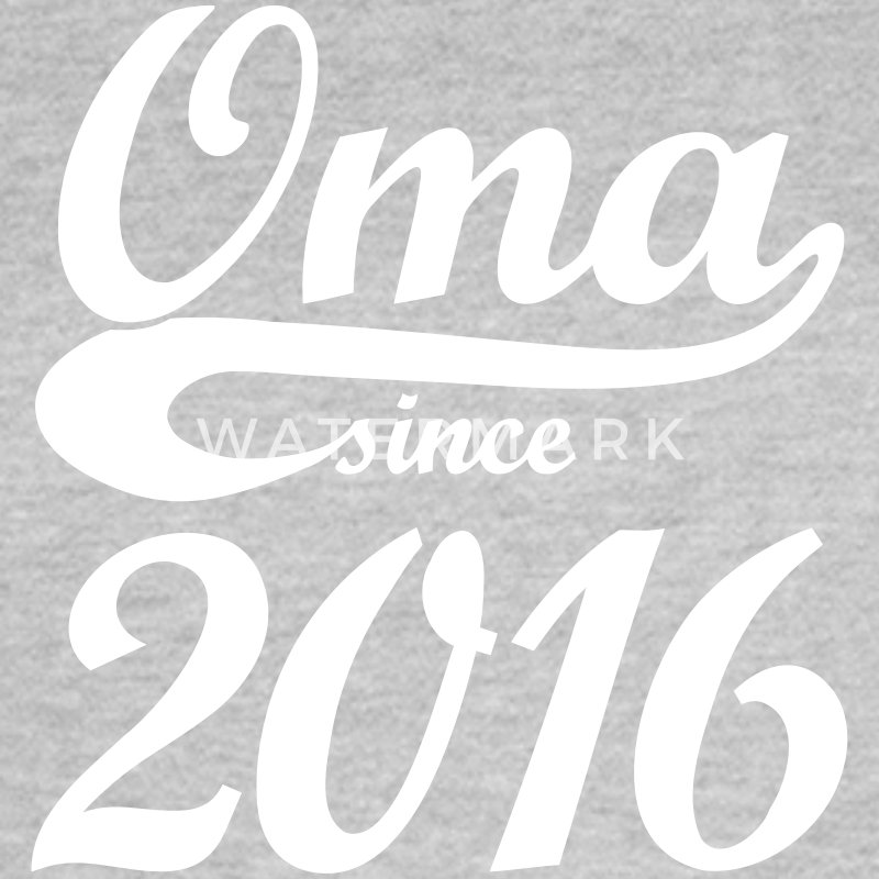 Oma since 2016 - Frauen T-Shirt
