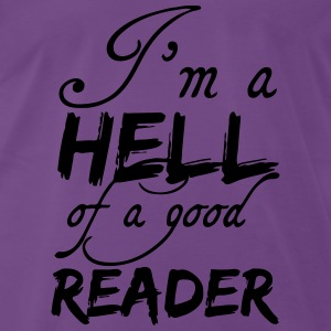 Hell of a good Reader Tops - Men's Premium T-Shirt
