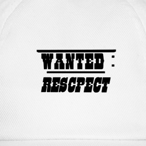Wanted recpect Tee shirts - Casquette classique