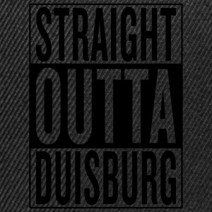 straight outta Duisburg T-Shirts - Snapback Cap